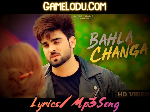 Bahla Changa By Inder Chahal 2021 New Mp3 Song