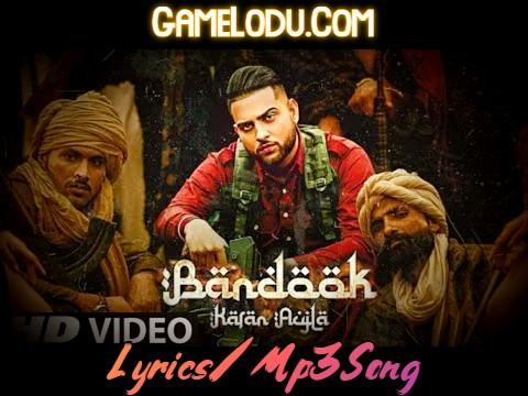 Bandook By Karan Aujla Mp3 Song