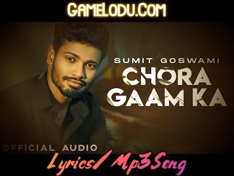 Sunle Main Su Chora Gaam Ka Mp3 Song