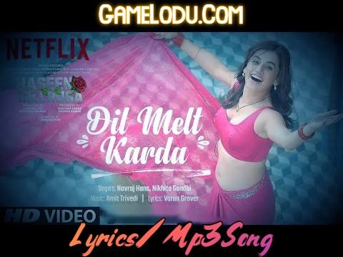 Dil Melt Karda 2021 New Mp3 Song
