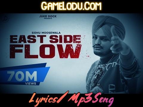East Side Flow By Sidhu Moose Wala Mp3 Song