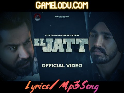 El Jatt - Veer Sandhu 2021 New Mp3 Song