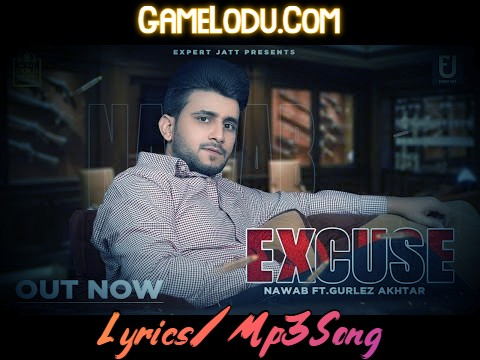Excuse By Nawab Mp3 Song