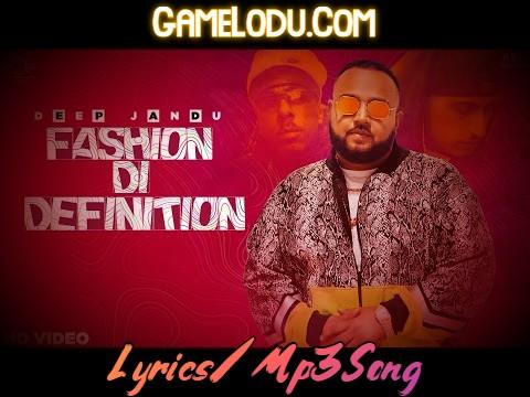 Fashion Di Definition By Deep Jandu 2021 New Mp3 Song