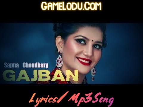 Gajban Pani Ne Chali Mp3 Song