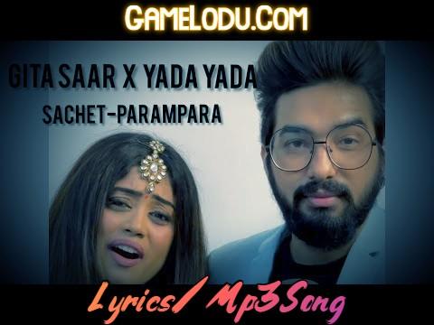 Gita Saar X Yada Yada Hi Dharmasya Mp3 Song