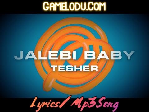 Jalebi Baby Mp3 Song
