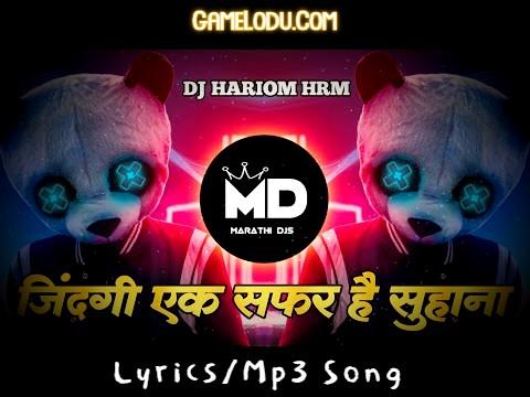 Jindagi Ek Safar Hai Suhana DJ Remix Mp3 Song