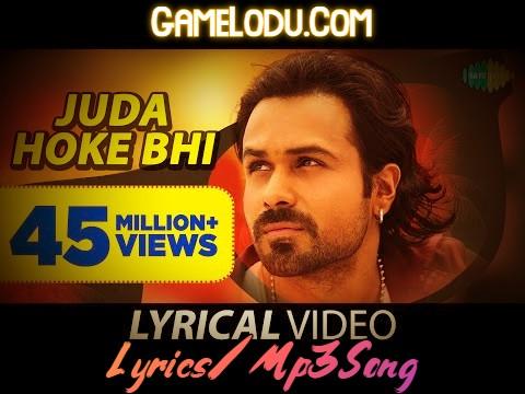Juda Hoke Bhi Tu Mujhme Kahi Baki Hai Mp3 Song