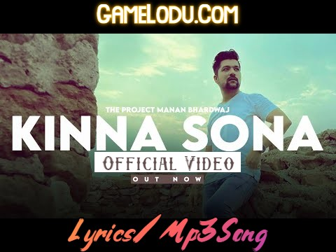 Kinna Sona By Manan Bhardwaj 2021 New Mp3 Song