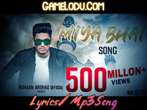 Miya Miya Miya Bhai Mp3 Song