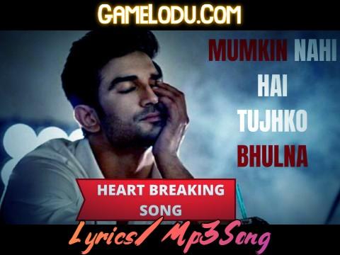 Mumkin Nahi Hai Tujhko Bhulana Mp3 Song