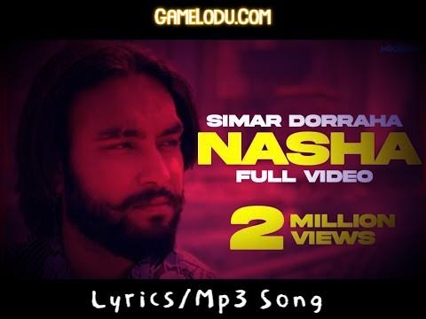 Nasha By Simar Doraha Mp3 Song