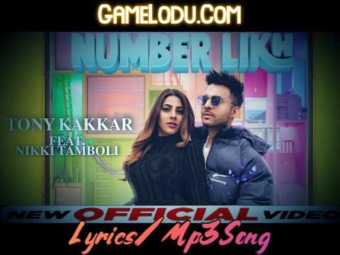 Number Likh By Tony Kakkar 2021 New Mp3 Song