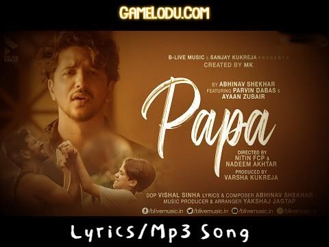 Papa Yaad Bahut Tum Aate Ho Mp3 Song