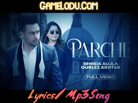 Parche By Bhinda Aujla 2021 New Mp3 Song