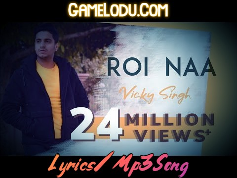Roi Na By Vicky Singh Cover Mp3 Song