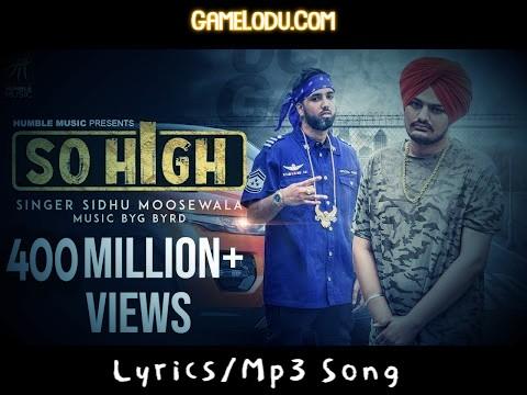 So High By Sidhu Moose Wala Mp3 Song