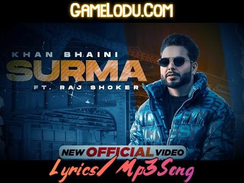 Surma By Khan Bhaini 2021 New Mp3 Song