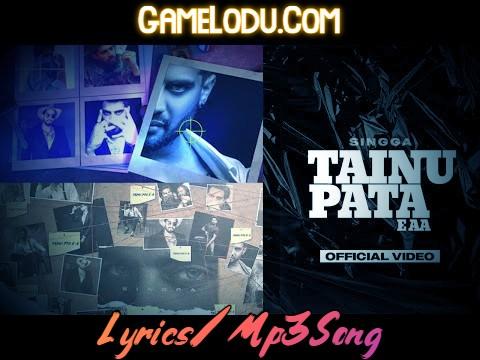 Tainu Pata E Aa By Singga Mp3 Song