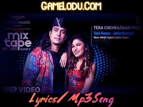 Tera Chehra Jaan Meri Mp3 Song