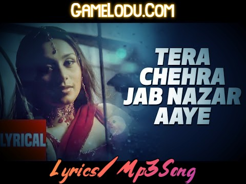 Tera Chehra Jab Nazar Aaye Mp3 Song