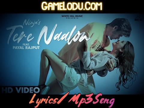Tere Naalon By Ninja 2021 New Mp3 Song