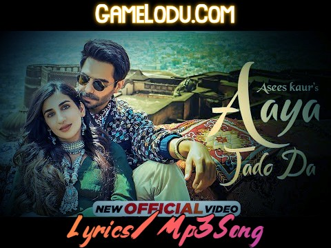 Tu Aaya Jado Da 2021 New Mp3 Song