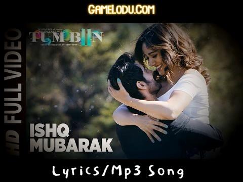Ishq Mubarak By Arijit Singh Mp3 Song