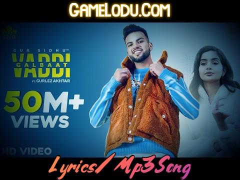 Vaddi Galbaat By Gur Sidhu 2021 New Mp3 Song