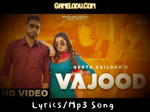 Vajood By Geeta Zaildar Mp3 Song