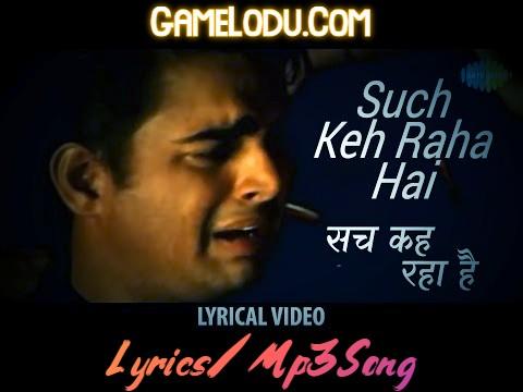 Sach Keh Raha Hai Deewana Mp3 Song