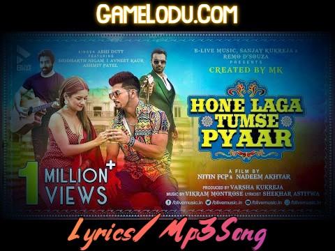 Hone Laga Tumse Pyar Hai By Abhi Dutt Mp3 Song
