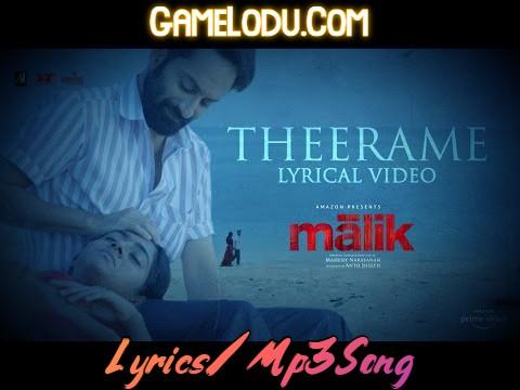 Theerame Malik Mp3 Song