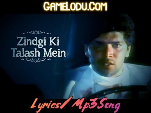 Zindagi Ki Talash Mein Hum Mp3 Song