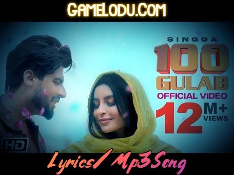 100 Gulab By Singga Mp3 Song