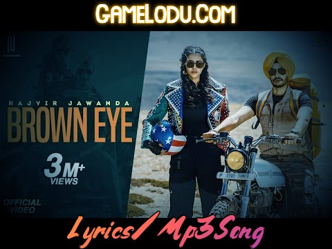 Brown Eye By Rajvir Jawanda Mp3 Song