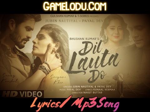 Dil Lauta Do Jubin New Mp3 Song