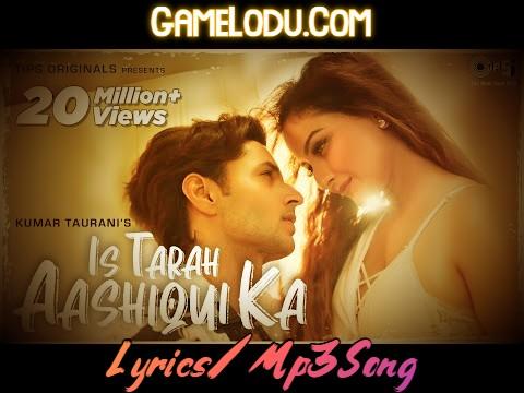 Is Tarah Aashiqui Ka New 2021 Mp3 Song