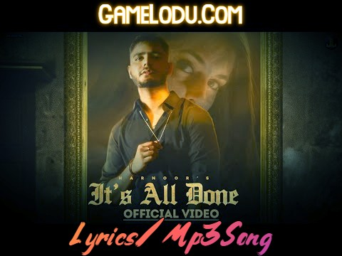 Its All Done By Harnoor Mp3 Song