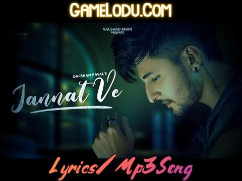 Jannat Ve Darshan Raval New Mp3 Song