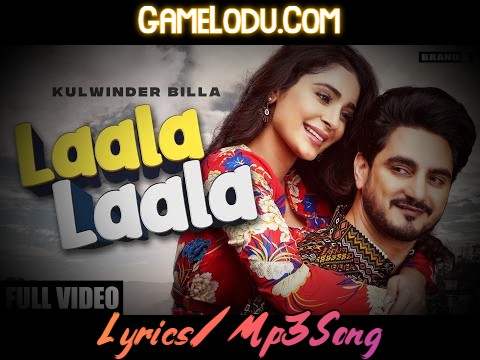 Lala Lala By Kulwinder Billan Mp3 Song
