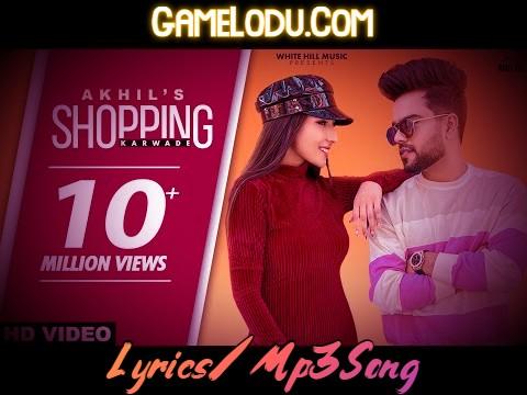 Shopping Karvade Na Akhil New Mp3 Song