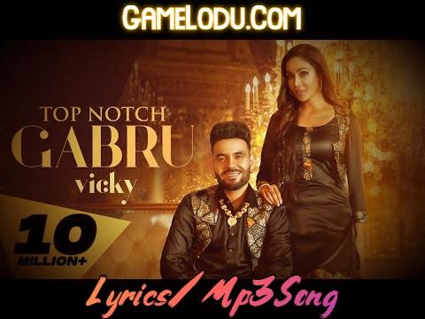 Top Notch Gabru By Vicky Mp3 Song