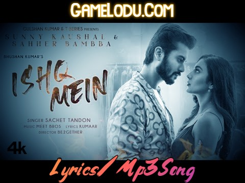 Ishq Mein By Sachet Tandon 2021 New Mp3 Song
